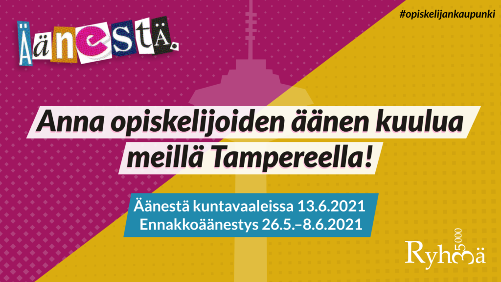 Ryhmä 35000-kuntavaalikampanja: Anna opiskelijoiden äänen kuulua meillä Tampereella! Äänestä kuntavaaleissa 13.6. tai ennakkoäänestyksessä 26.5.-8.6.